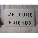 Hand Crafted Pine Wood Welcome Friends Sign / Plaque