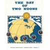 The Day of Two Noons Railroad Train Booklet Standard Time Adoption Staple Bound